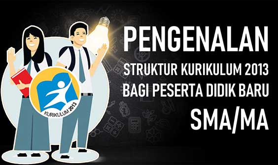 MENGENAL KURIKULUM 2013 SMA (INTRODUKSI PESERTA DIDIK BARU)